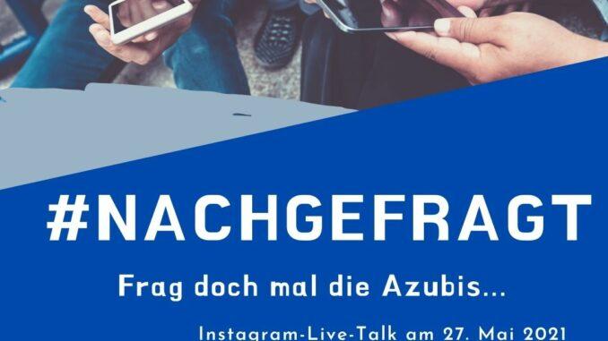 """Neues Format macht Lust auf Ausbildung: Instagram-Live-Talk mit den """"Ausbildungsbotschaftern"""" am 27. Mai 2021"""