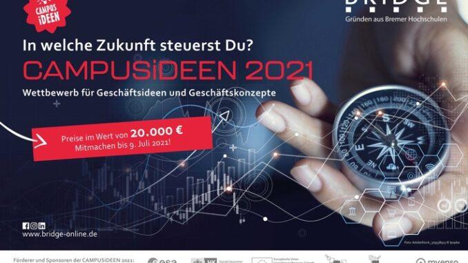 StartUps aufgepasst: Wettbewerb CAMPUSiDEEN 2021 startet